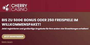 cherry casino bonus 500 euro + 250 freispiele