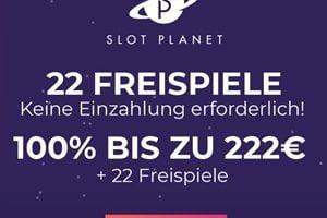 Gratis Freispiele ohne Einzahlung und 222€ Bonus bei Slot Planet